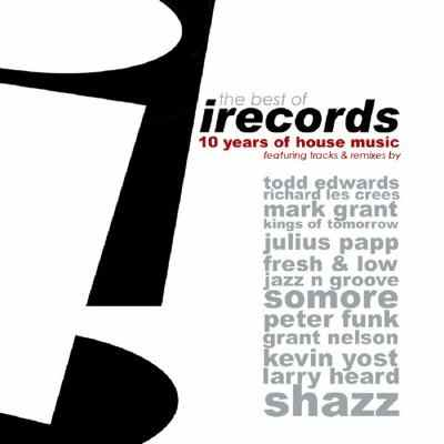 The Best of I Records (10 Years of House Music)-(IR-CD022E) (2009)